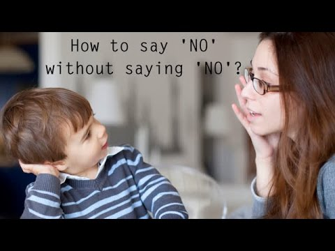 How to say 'NO' without saying 'NO'?