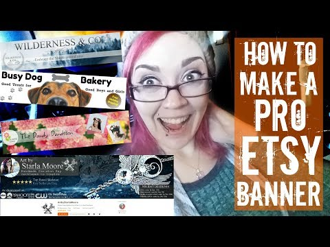 How to make a PRO Etsy Banner- WITHOUT PHOTOSHOP!