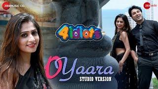 O Yaara - Studio Version | 4 Idiots | Akash Das Nayak & Poonam Mishra |Sabisesh, Ananya Sritam Nanda
