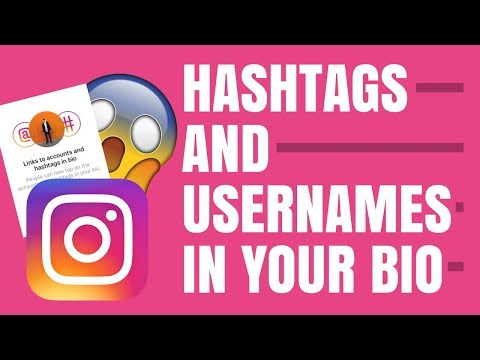 CLICKABLE HASHTAGS AND USERNAMES IN YOUR BIO - HOW TO ADD HASHTAGS AND USERNAMES TO YOUR BIO