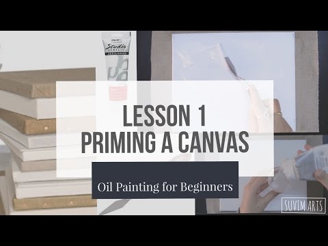 How to Prime/Gesso a Canvas || Lesson 1 || Oil Painting for Beginners