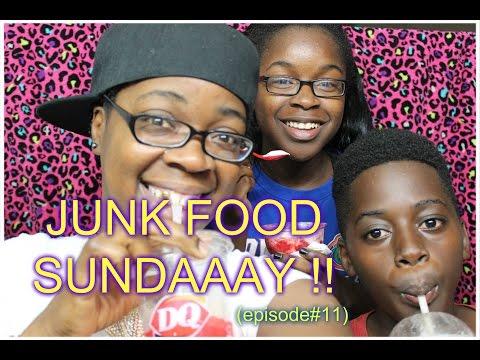 ''JUNK FOOD SUNDAAAY'' !!!  (episode 11)
