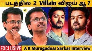 Sarkar படத்தில் 2 Villain விஜய் ஆ? AR Murugadoss Opens UP ! AR Murugadoss Interview ! Vijay