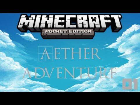Minecraft PE - Aether Adventure Ep 1