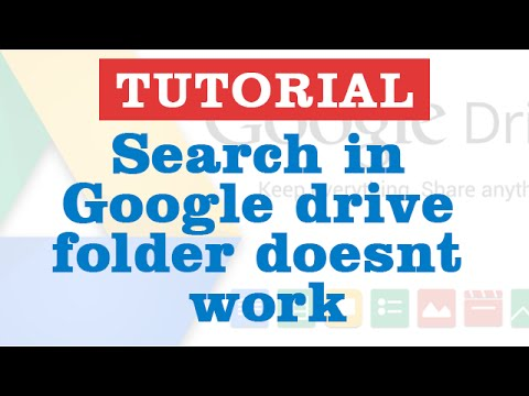How to Fix it - Search in Google drive folder doesnt work