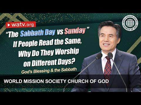 God's Blessing & the Sabbath▶World Mission Society Church of God