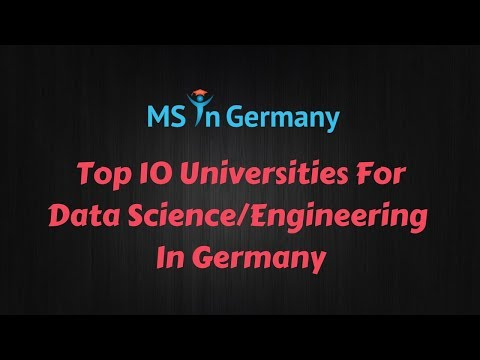 Top 10 Universities for Data Science in Germany (2018) - MS in Germany™