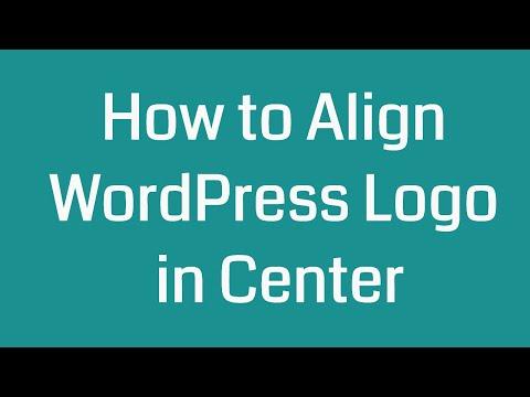 How to Align WordPress Logo in Center
