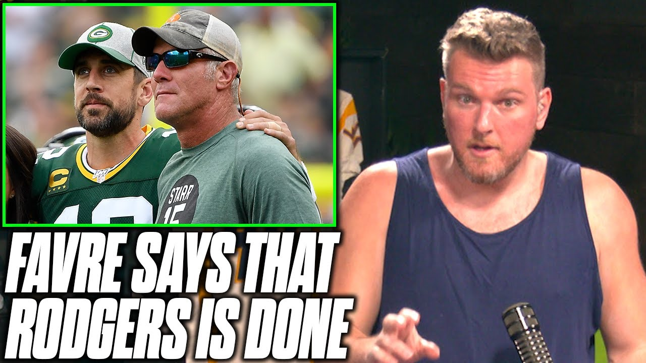 Pat McAfee Reacts To Brett Favre Saying Aaron Rodgers Is Done With Packers