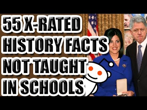 55 X Rated History Facts Not Taught in Schools