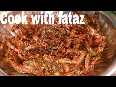 How to make a fry onion, piyaaz ko kaise talte hai, Onion fry by cook with fataz, frie onion recipe