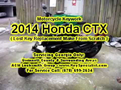 2014 Honda CTX 700 - Lost Motorcycle Key Replacement Made With No Keycode! Locksmith Duluth GA