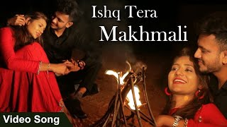 Ishq Tera Makhmali   New Hindi Romantic Songs 2020   Neeraj Thakur