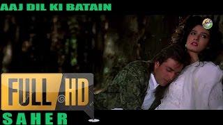 Aaj Dil Ki Baatein / Film - Jeena Marna Tere Sang/1992 HD 1080p