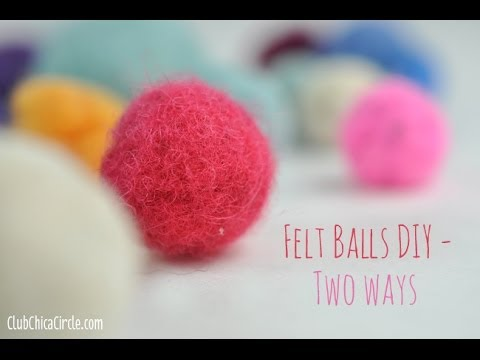 How to Make Felt Balls 2 Ways