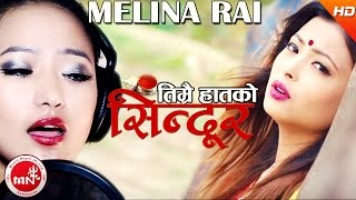 New Nepali Song   Timrai Haatko Sindur - Melina Rai   Ft.Subhash Sen,Kristina Thapa & Khagendra Giri