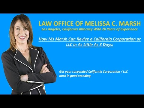 How to Revive a California Suspended Corporation or LLC