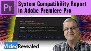 System Compatibility Report in Adobe Premiere Pro