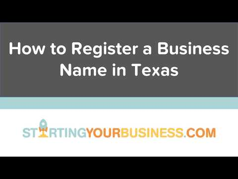 How to Register a Business Name in Texas - Starting a Business in Texas