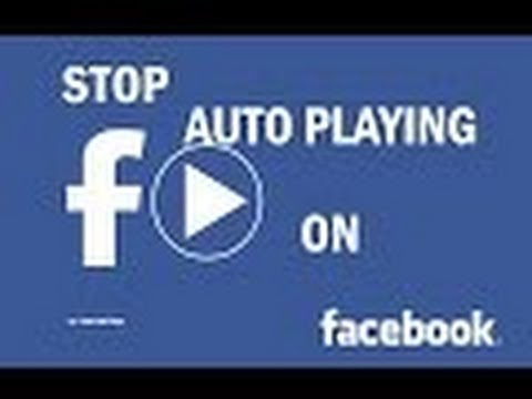 how to stop autoplay videos on facebook/stop autoplay/how to make  videos not playing on facebook