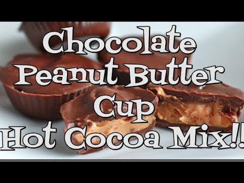 Peanut Butter Cup Cocoa Mix Recipe!! Noreen's Kitchen