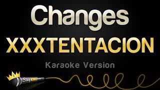 Download XXXTENTACION - Changes (Karaoke Version) Video
