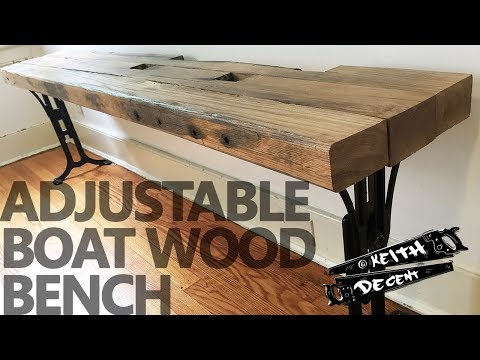 A Decent Project - Adjustable Boat Wood Bench
