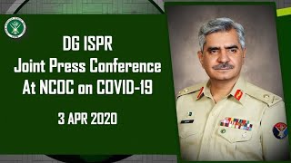 DG ISPR Joint Press Conference - 3 Apr 2020
