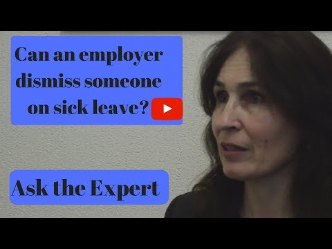 Dismissed whilst on sick leave. Ask the Expert