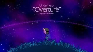 Underhero Soundtrack - Overture