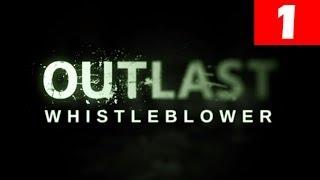 Outlast Whistleblower Ending Outlast Whistleblower Walkthrough Part 1  Outlast Whistleblower Walkthrough Part 1 Let