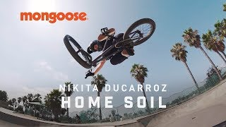 THROWING DOWN ON HOME SOIL - NIKKITA DUCARROZ MONGOOSE BICYCLES (BMX)