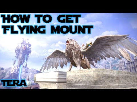How to Get a Flying Mount in Tera Rising