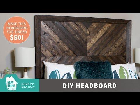 DIY Headboard for Less than $50