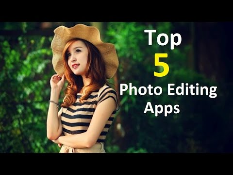 Top 5 Photo Editing  Apps for Android | Professional and Free | HD