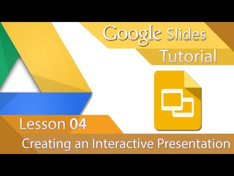 Google Slides - Tutorial 04 - Creating an Interactive Presentation