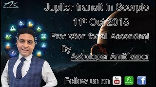 Jupiter transit in Scorpio from 11th Oct 2018 to 5th Nov 2019 for All Ascendant