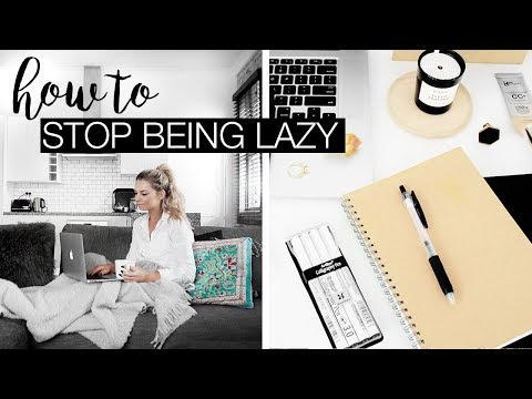 How To Stop Being Lazy & Procrastinating