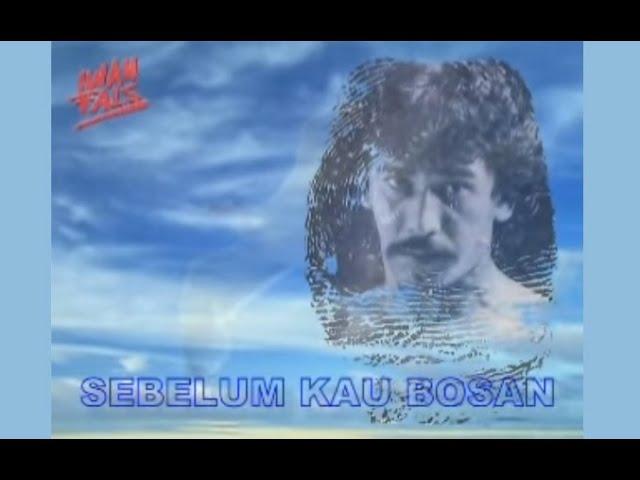 Iwan Fals - Sebelum Kau Bosan