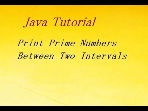 Java Program to Display Prime Numbers Between Two Intervals