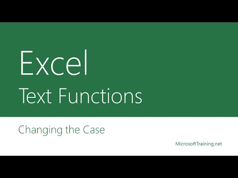 Excel Text Functions - Changing the Case