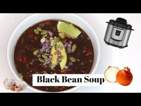 Black Bean Soup in the Instant Pot! Vegan/ gluten free/ oil free recipe