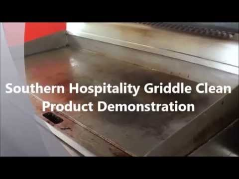 Southern Hospitality Griddle Clean Demonstration