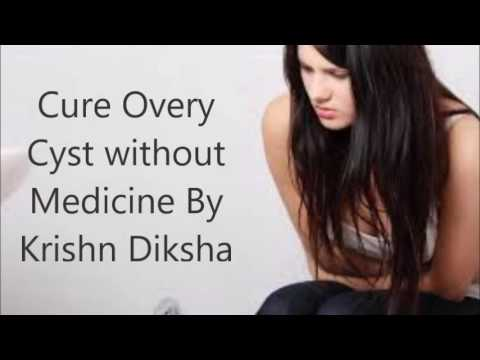 Cure Overy Cyst without Medicine By Krishn Diksha