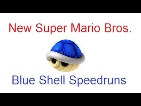 New Super Mario Bros. - Blue Shell Speedruns