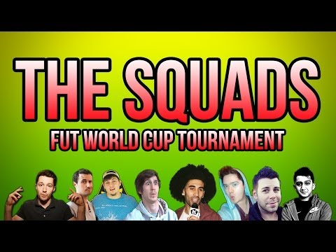 THE SQUADS! - FUT World Cup Tournament - Fifa 14 Ultimate Team