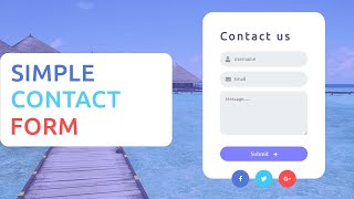 How to create the Simple Contact us form using HTML and CSS - Contact form design