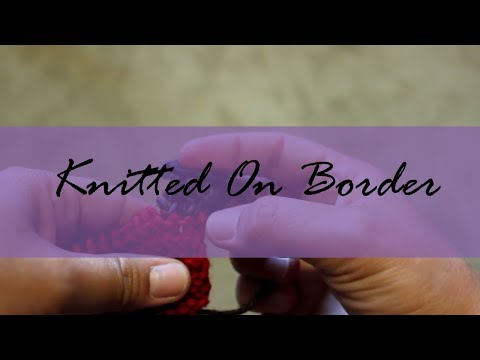 How to work a Knitted on Border