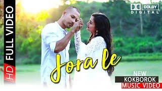 JORA LE || New Kokborok Official Music Video || FullHD1080p_2018