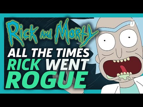 Rick and Morty: Every Time Rick Went Rogue!